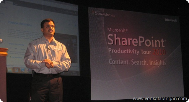 SharePoint 2010 Productivity Tour Chennai - Venkatarangan-2