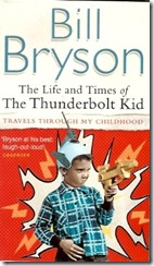 The Thunderbolt Kid by Bill Bryson (The copy I bought in India)