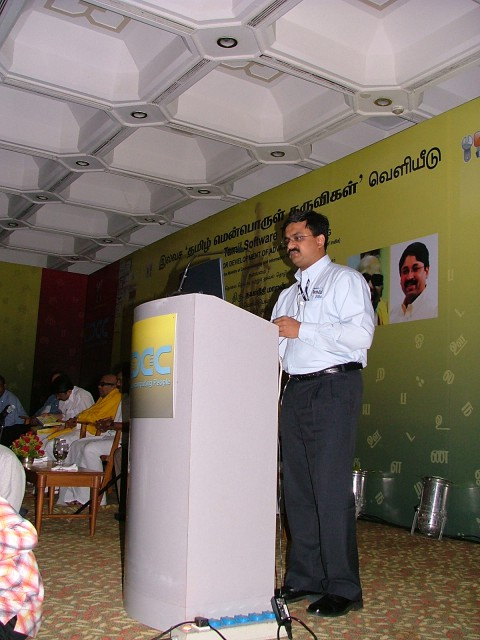 Myself seen doing the demo in தமிழ் of Microsoft Office 2003 Tamil LIP in front of Dr.Kalaignar Karunanidhi, Mr.G.K.Vasan, Mr.Dayananidhi Maran, The Hindu Mr.Ram, Mr.Ravi Venkatesan