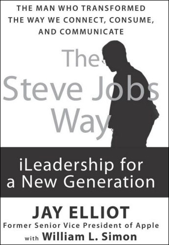 The Steve Jobs Way-iLeadership for a New Generation