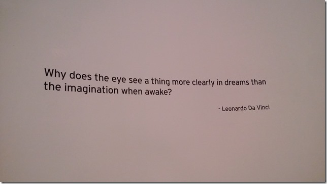 Why does the eye see a thing more clearly in dreams than the imagination when awake - Leonardo Da Vinci