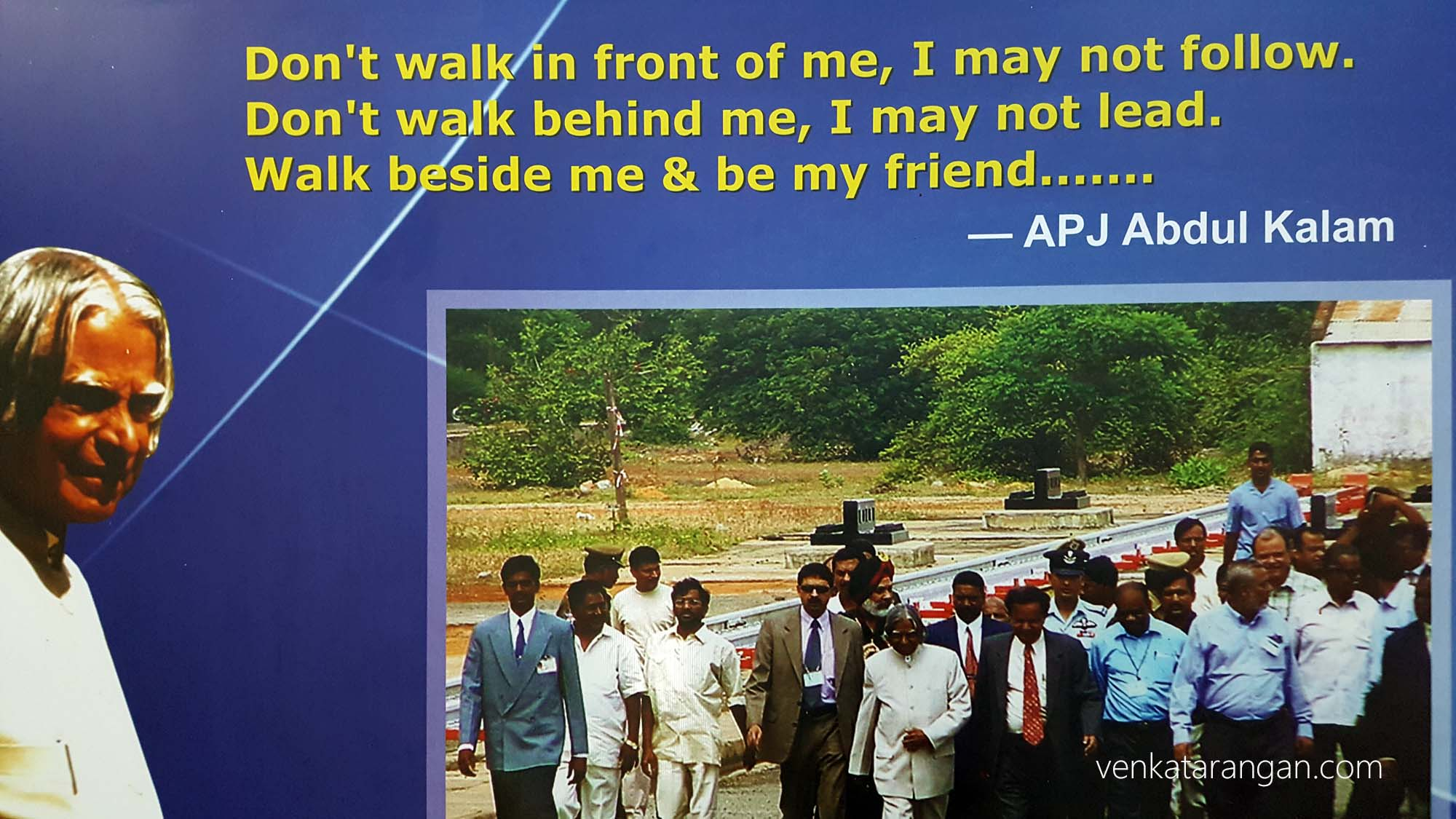Walk beside me & be my friend - Dr A P J Abdul Kalam