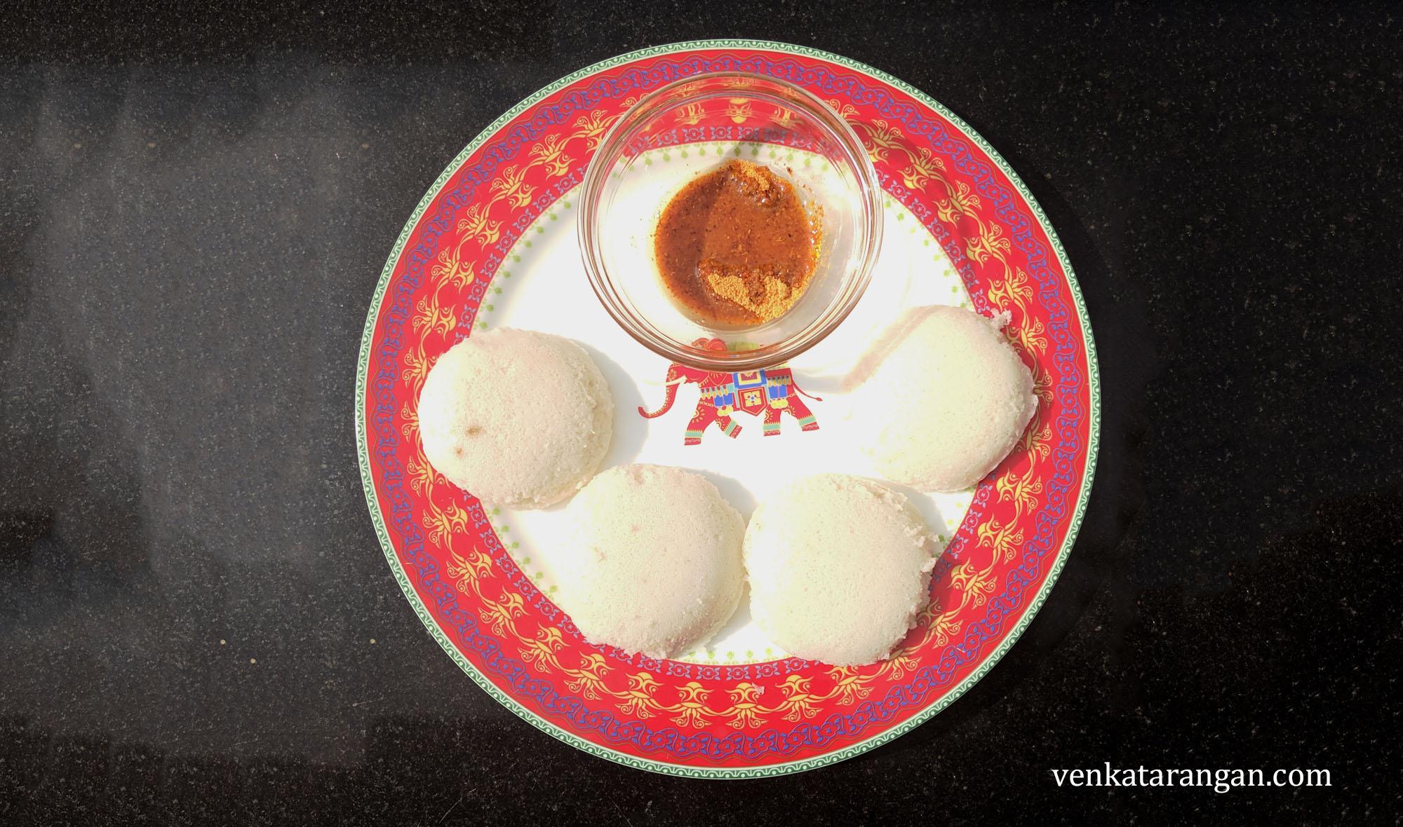 Idly, an eminent breakfast - இட்லி, ஒரு உன்னதமான காலை உணவு.