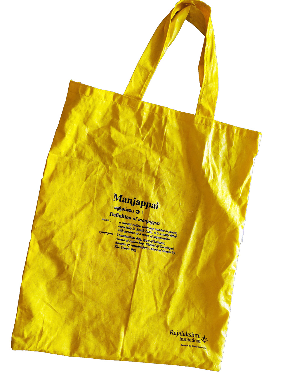 "The ""Manjappai"" (மஞ்சப்பை) meaning the ""Yellow Bag"" used to be common on our hands for shopping, was looked down as a cheap way of bagging (or indicating you are a village folk and not fitting with the city culture) when plastics bags came, now is back in full strength - and it's the new fashion statement in Chennai."