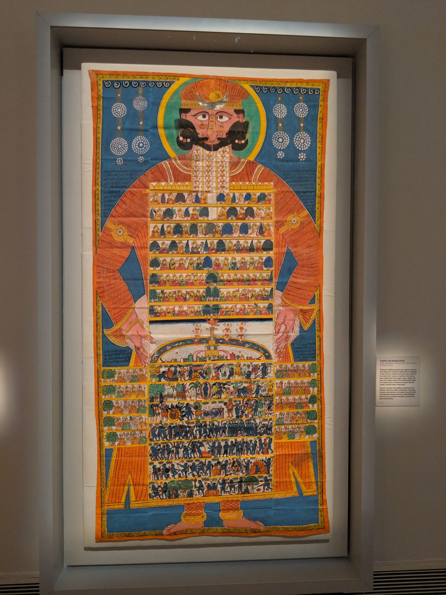 Cosmic Man (lokapurusha), Rajasthan, 18th Century. This type of painting became very popular in Jain art. Jains believe the universe is infinite with no beginning or end, and not created by any deity. They conceive the order of the cosmos in relation to the human body, divided into 3 regions: upper, middle, and, lower.