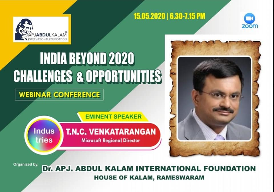 India Beyond 2020 - Challenges & Opportunities - Dr APJ Abdul Kalam International Foundation