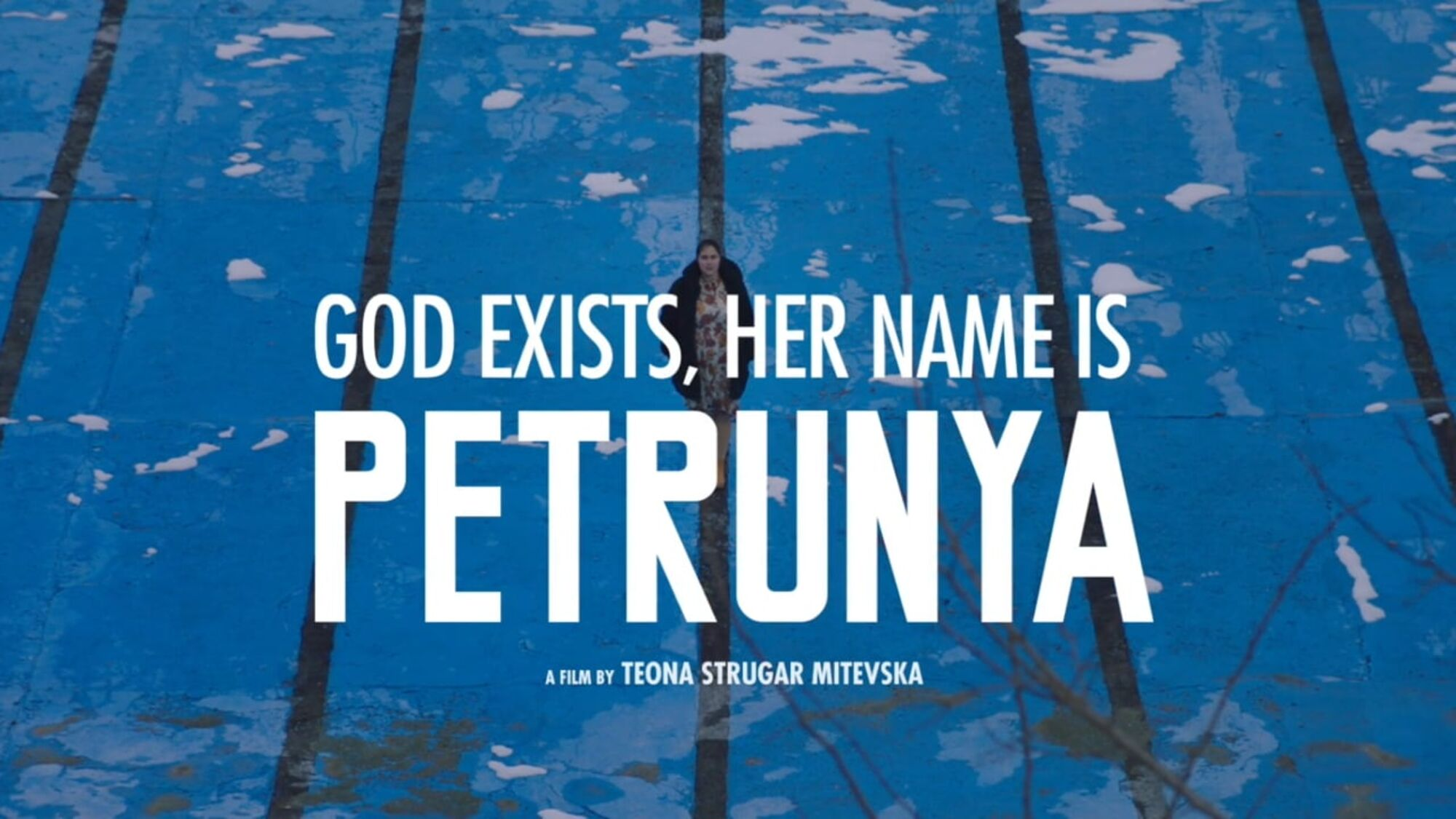 God Exists, Her Name Is Petrunija (2019)