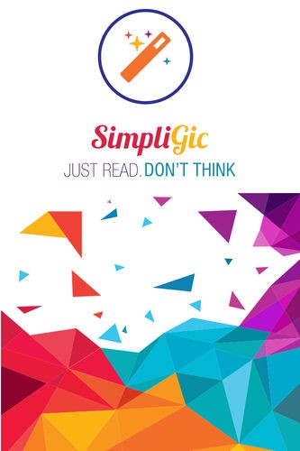 Simpligic - Just read, don't think. The simplest NEWS app in the market.
