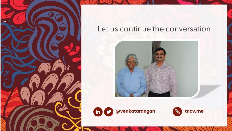 Let us continue the conversation. Follow me @venkatarangan