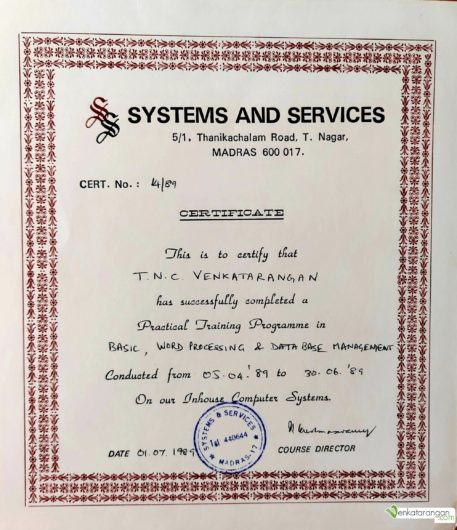 To certify that Venkatarangan had completed a training programme in BASIC, Word Processing & Database Management in 1989